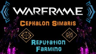 [U18.9] Warframe - Cephalon Simaris - Reputation farming Guide [Tips&Tricks] | N00blShowtek