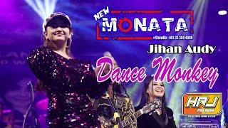 Download NEW MONATA - DANCE MONKEY - JIHAN AUDY - HRJ AUDIO