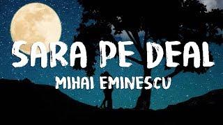 Sara Pe Deal Romanta pe versuri de Mihai Eminescu