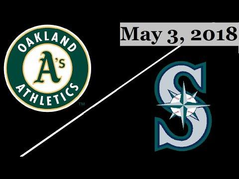 Oakland Athletics vs Seattle Mariners Highlights || May 3, 2018