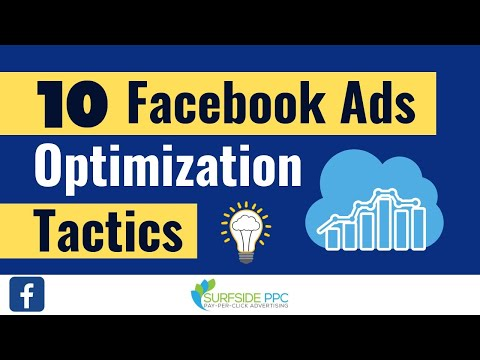 10 Facebook Ads Optimization Tactics You Need To Use