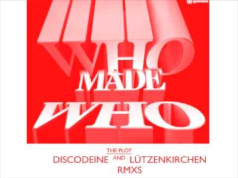 WhoMadeWho - The Plot Lützenkirchen Remix