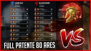 WARFACE: Sala full Patente 80 Ares -DarkWolfs/ Especial 10.000 Inscritos