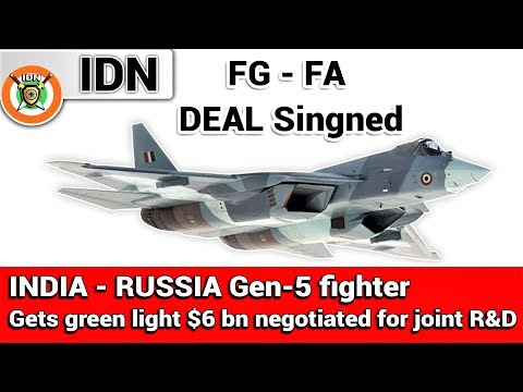 India - Russian Gen-5 fighter (FG FA) gets green light $6 bn negotiated for joint R&D