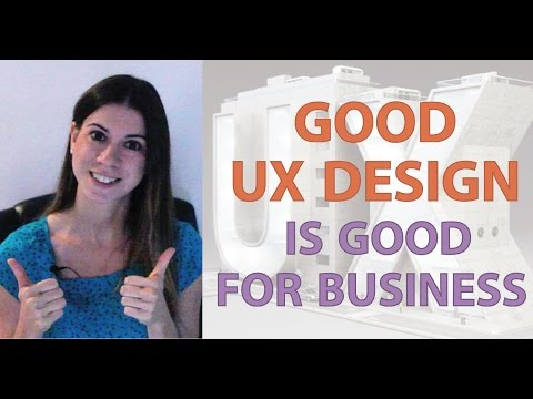 Good User Experience Design is Good for Business