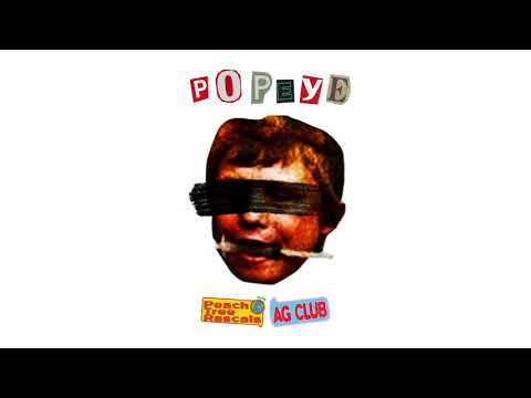 Peach Tree Rascals - Popeye with AG Club (Official Audio)