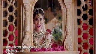 Prem Ratan Dhan Payo Title Song PC HD KingBoss In