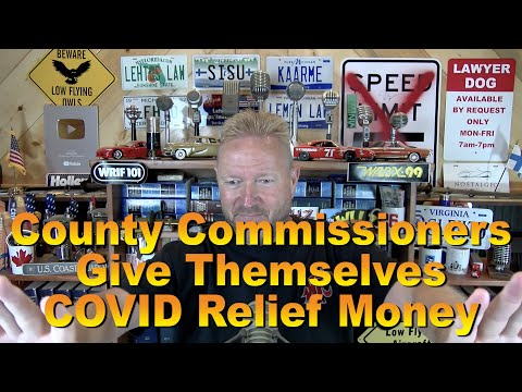 County Commissioners Give Themselves COVID Relief Money