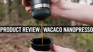 Product Review: Wacaco Nanopresso