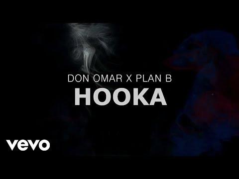 Don Omar X Plan B - Hooka (Lyric Video)