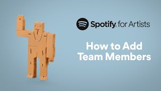 How to Add Team Members   Spotify for Artists