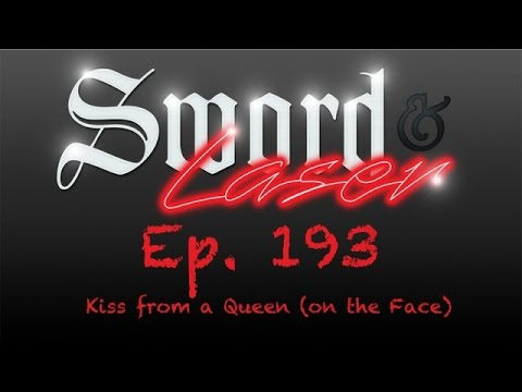 S&L Podcast - #193 - Kiss from a Queen (on the Face)