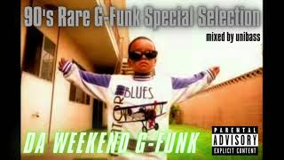 "90's Rare G-Funk / West Coast Hip Hop Special Mix ""Da Weekend G Funk"""