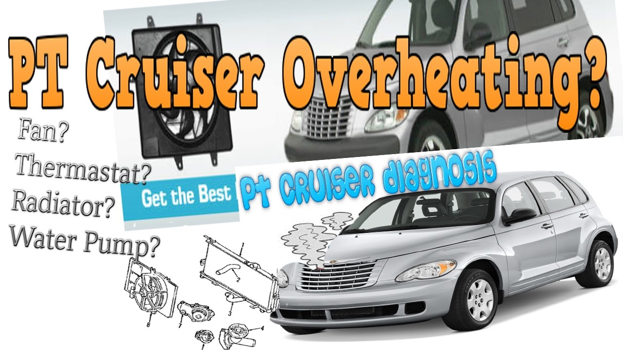 PT Cruiser overheating? Get diagnosis right the 1st time