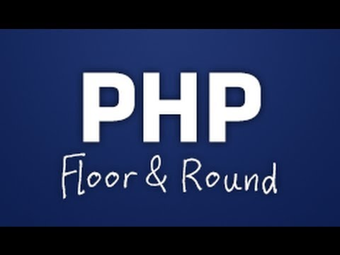 Perfect Floor U0026 Round Tutorial   PHP Functions   Part 1