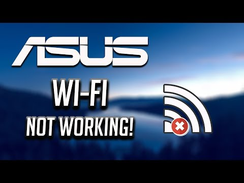 Fix Asus Wi-Fi Not Working In Windows   10/8/7 [2020]