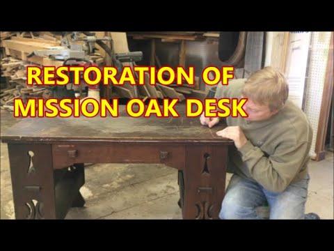 RESTORATION OF MISSION OAK DESK