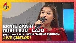 Ernie Zakri - Buai Laju - Laju (OST Upin & Ipin : Keris Siamang Tunggal) | Melodi (2019)