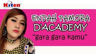 Endah Pamora - Gara Gara Kamu (Official Music Video)