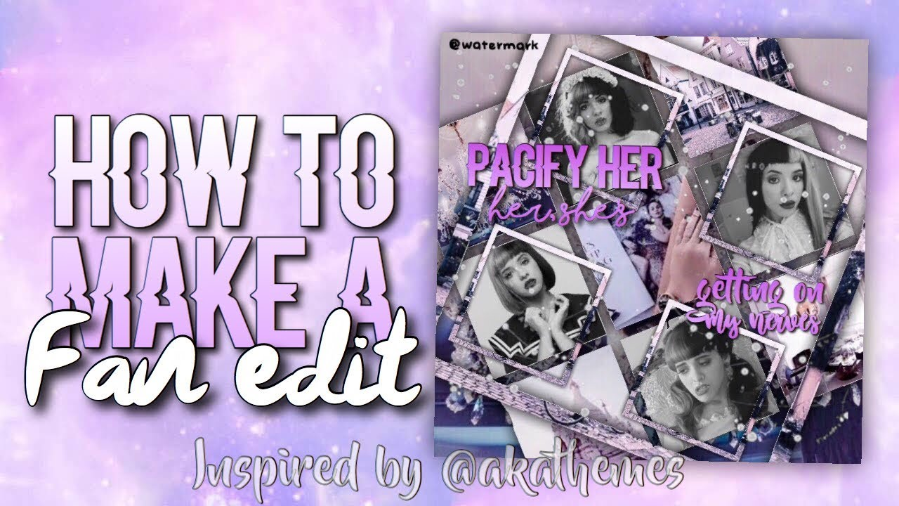 how to make your own fan edits