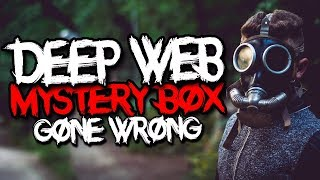 Deep Web Mystery Box Gone Wrong.. (MUST SEE) SUBSCRIBE FOR MORE SCA...