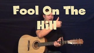 The Fool On The Hill (The Beatles) Easy Guitar Lesson Strum Chord