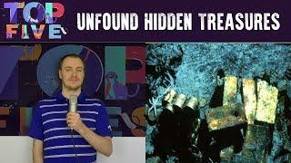 Top 5 Hidden Treasures Yet to be Found