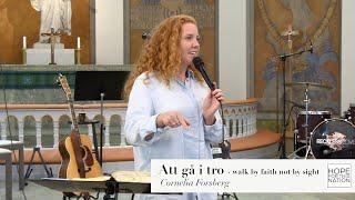 Seminarium: att gå i tro - walk by faith not by sight - Cornelia Forsberg