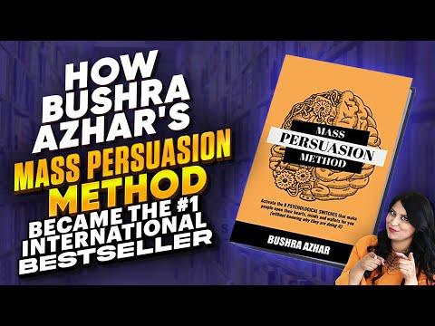 How Bushra Azhar's Mass Persuasion Method Became the #1 International Bestseller