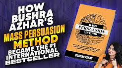 How Bushra Azhar's Mass Persuasion Method Became the #1 International Bestseller