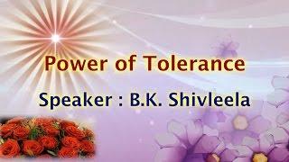 Values and Moral Stories 13 - Shivleela Behn - Sahana Shakti - Brahma Kumaris