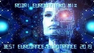RODRI EUROMANIAKO MIX (BEST EURODANCE /EUROTRANCE 2019)
