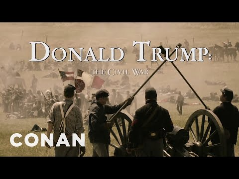 The Civil War – A Film By Donald Trump  - CONAN on TBS
