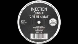 Injection - Give Me a Beat