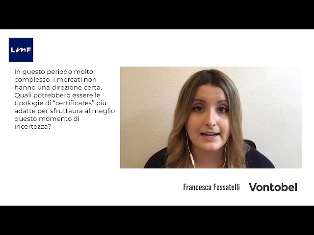 Come gestire la volatilità - Francesca Fossatelli (Vontobel)