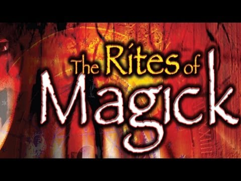 The Rites of Magick: Magical Techniques and Empowerment  WATCH AND LEARN!