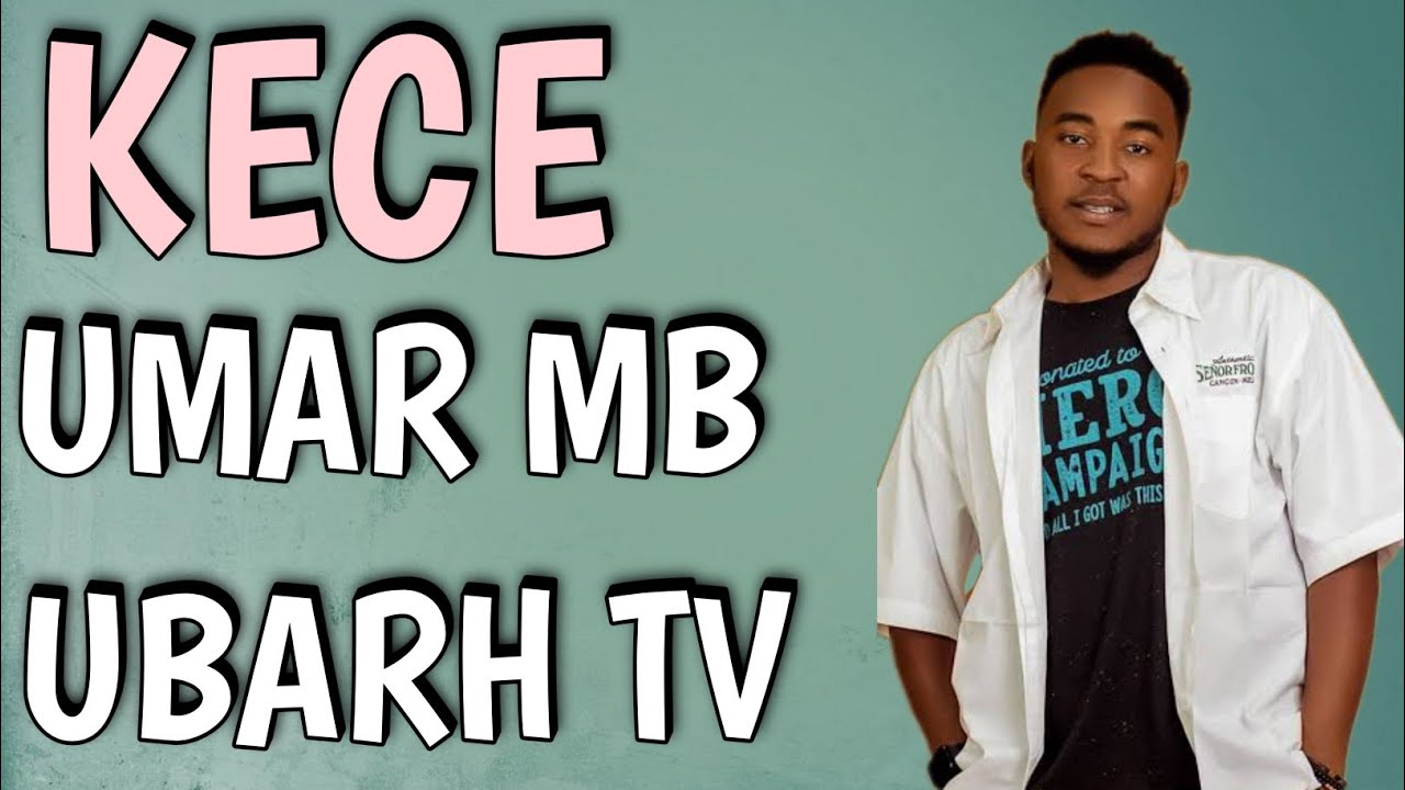 Download KECE by Umar mb (latest Audio music)2021