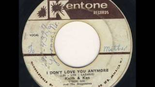 Watch Keith  Ken I Dont Love You Anymore video