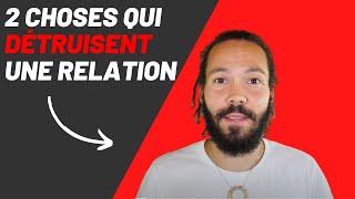 2 choses qui détruisent une relation - YouTube