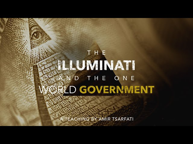 Amir Tsarfati: Illuminati and the One World Government