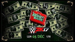 Download Video [WWE 2K17] Mode Univers:  Money in the Bank [FR][HD] MP3 3GP MP4