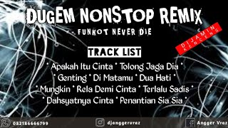 Download lagu DJ Apakah itu cinta • Terlalu Sadis Ipank Pro • Tolong jaga dia • Genting ✓ Dugem Nonstop // Remix
