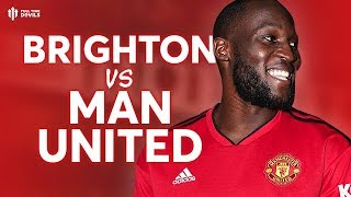 Brighton vs Manchester United PREMIER LEAGUE PREVIEW!