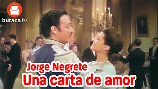 Una carta de amor - película completa de Jorge Negrete