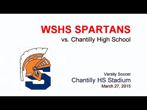 West Springfield Spartans vs Chantilly HS - Full Match - March 27, 2015