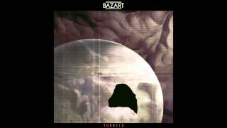 Bazart - Tunnels (OFFICIAL AUDIO)