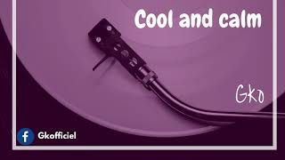 ☮️ #1 Dr. Gigs - Cool and calm (Prod. by Rp Beats)