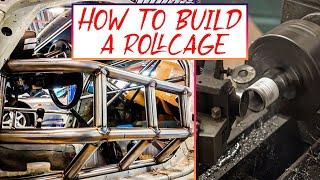 How to Build a Roll Cage| Step by Step