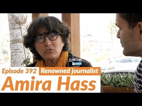 Die einzige jüdisch-israelische Journalistin in der Westbank, Amira Hass - Jung & Naiv: Folge 392