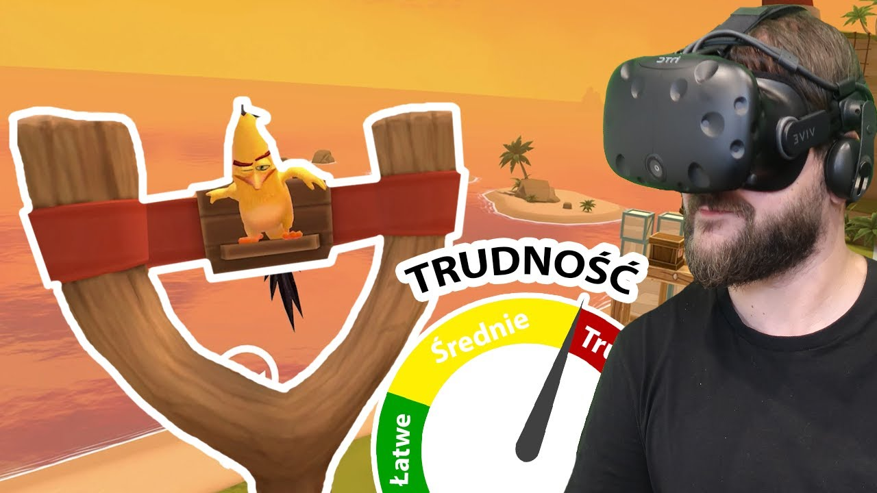 Ptaki wracają do procy - Angry Birds VR (HTC VIVE VR)